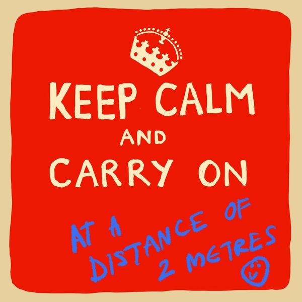 """Keep Calm and Carry On at the distance of 2 meters- kortti by Poet and Painter"